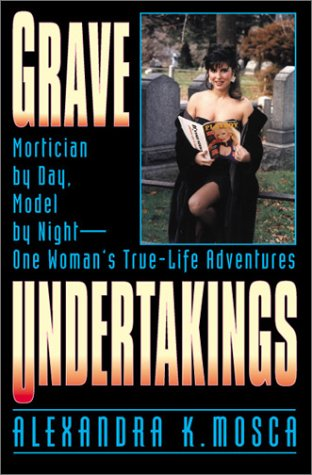9780882822235: Grave Undertakings: Mortician by Day, Model by Night