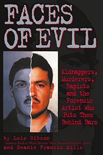 9780882822587: Faces of Evil: Kidnappers, Murderers, Rapists and the Forensic Artist Who Puts Them Behind Bars