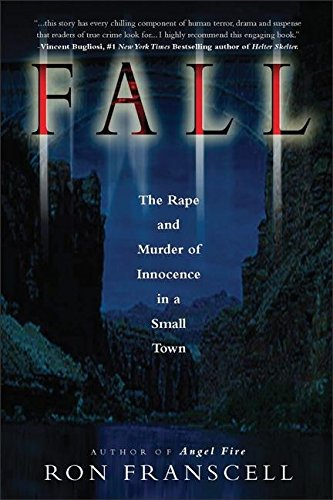 9780882822792: Fall: The Rape and Murder of Innocence in a Small Town