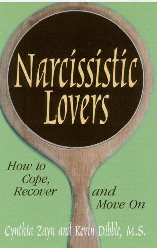 9780882822839: Narcissistic Lovers: How to Cope, Recover and Move On