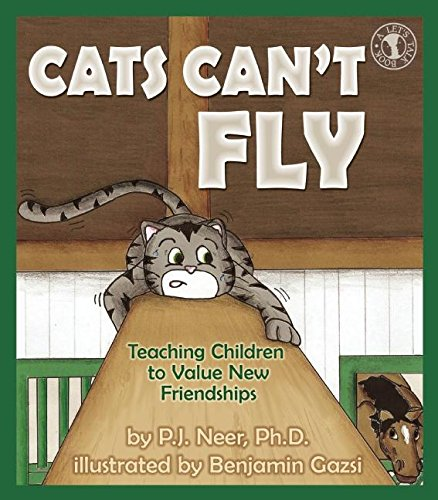 9780882823812: Cats Can't Fly: Teaching Children to Value New Friendships (Let's Talk)
