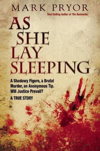 As She Lay Sleeping : A Shadowy: Mark Pryor