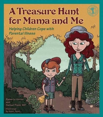 9780882824369: A Treasure Hunt for Mama and Me: Helping Children Cope with Parental Illness (Let's Talk)