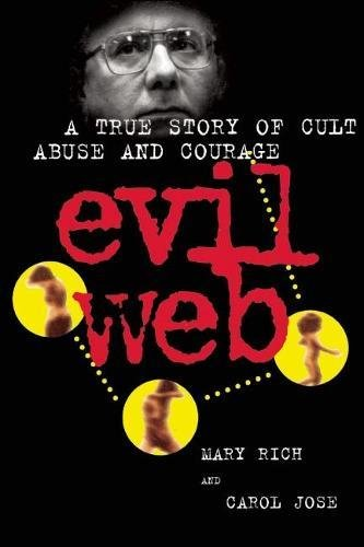 9780882824406: Evil Web: A True Story of Cult Abuse and Courage