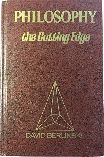 Philosophy: The cutting edge (0882840290) by David Berlinski