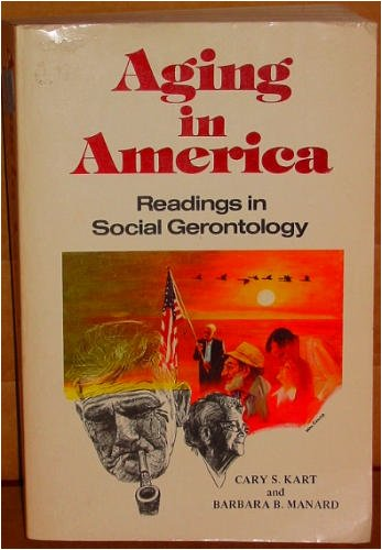 9780882840352: Aging in America: Readings in social gerontology