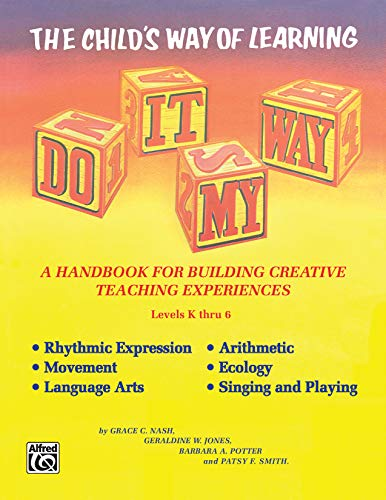 9780882840550: Do It My Way: The Child's Way of Learning, Comb Bound Book (Levels K Thru 6)