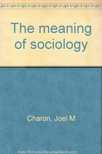 9780882840970: The meaning of sociology