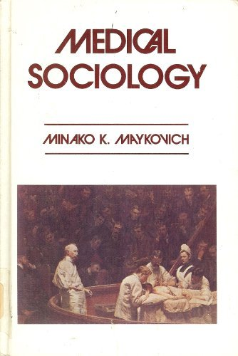 9780882840994: Medical sociology