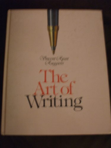 The Art of Writing: Ruggiero, Vincent Ryan