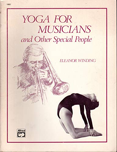 9780882841939: Yoga for Musicians and Other Special People