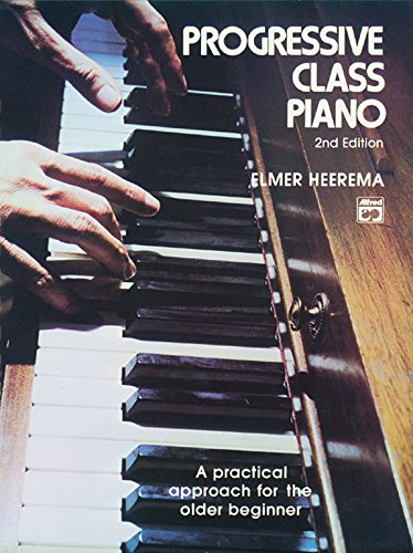 9780882842974: Progressive Class Piano: A Practical Approach for the Older Beginner, Comb Bound Book