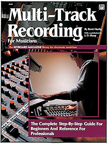 9780882843551: Multi-Track Recording for Musicians (Keyboard Magazine Library for Electronic Musicians)