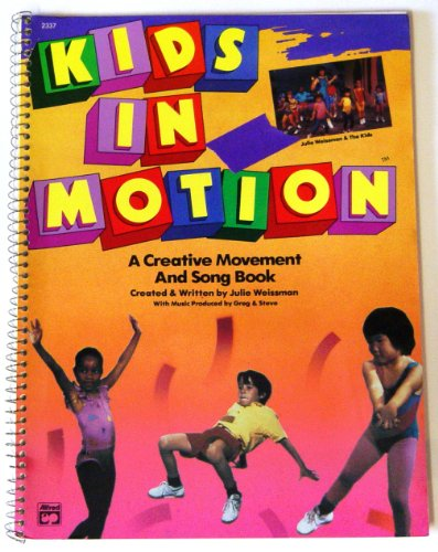9780882843568: Kids in Motion: A Creative Movement and Song Book