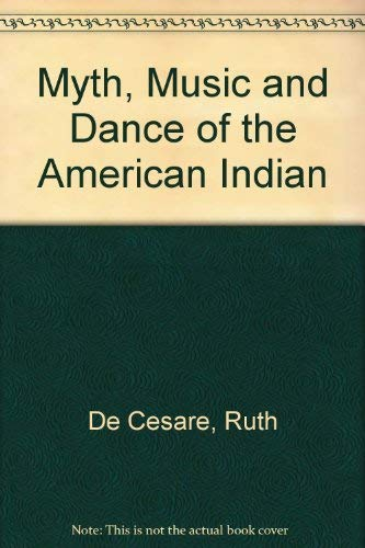 9780882843834: Myth, Music and Dance of the American Indian (Book and Audio Cassette)