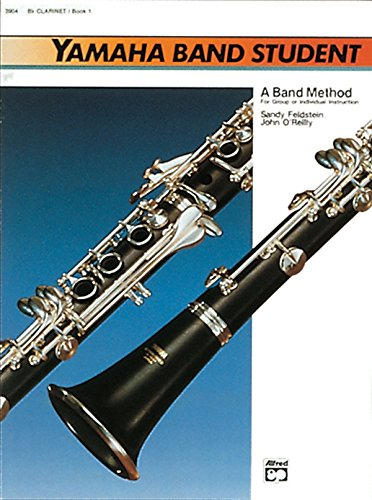9780882844015: Yamaha Band Student, Book 1 B-Flat Clarinet: A Band Method for Group or Individual Instruction