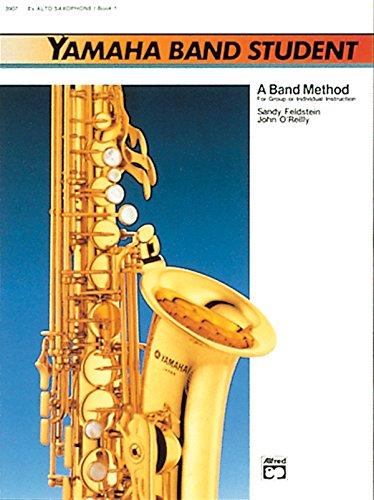 9780882844091: Yamaha Band Student, Book 1: E-Flat Alto Saxophone (Yamaha Band Method)