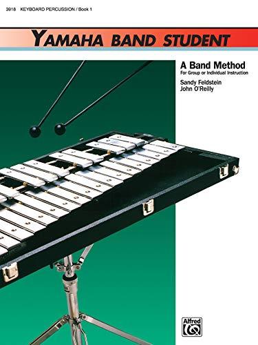 Yamaha Band Student, Book 1: Keyboard Percussion (Yamaha Band Method): Sandy Feldstein