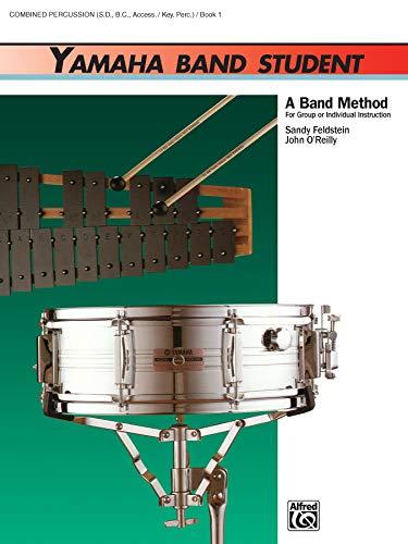 9780882844220: Yamaha Band Student, Book 1: Combined Percussion - S.D., B.D., Access., Keyboard Percussion (Yamaha Band Method)