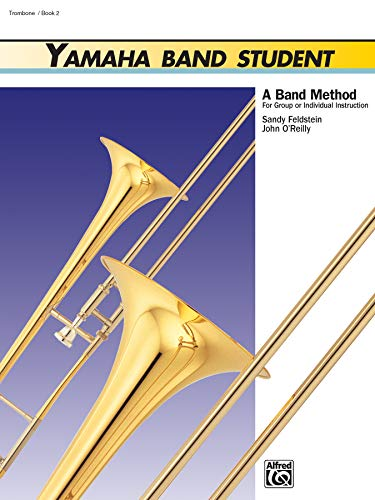 9780882844411: Yamaha Band Student, Bk 2: Trombone (Yamaha Band Method)