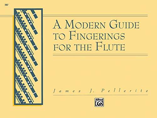 A Modern Guide to Fingerings for the Flute.: Pellerite,James.