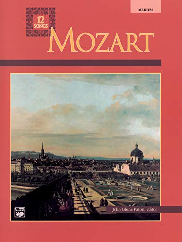 9780882844985: Mozart -- 12 Songs: Medium Voice (Alfred Vocal Masterworks Series)