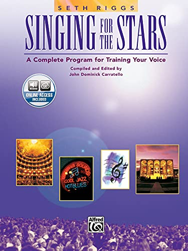 9780882845289: Seth Riggs: Singing for the Stars +CD: A Complete Program for Training Your Voice