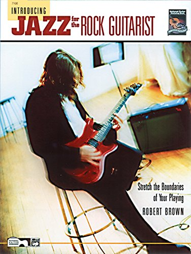 9780882846521: Introducing Jazz for the Rock Guitarist: Stretch the Boundaries of Your Playing