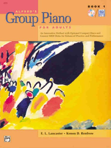 Alfred's Group Piano for Adults: Book 1 (First Edition)