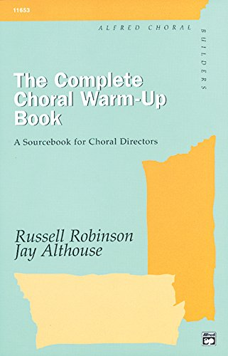 9780882846576: The Complete Choral Warm-up Book: Comb Bound Book