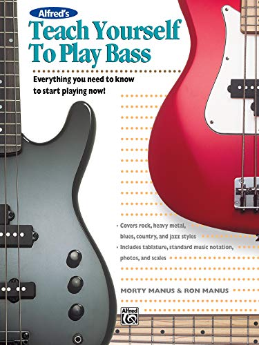 9780882846866: Alfred's Teach Yourself to Play Bass: Everything You Need to Know to Start Playing Now!