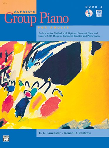 Alfred's Group Piano for Adults Student Book,: Kenon D. Renfrow|E.