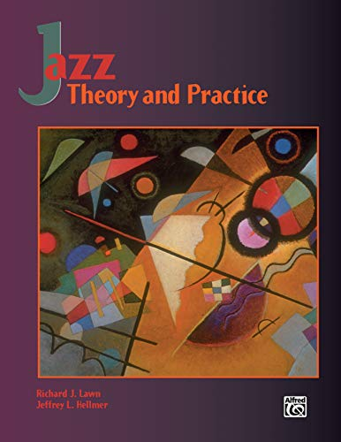 9780882847221: Jazz Theory and Practice