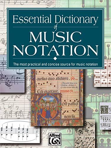 9780882847306: Essential Dictionary of Music Notation: The Most Practical and Concise Source for Music Notation