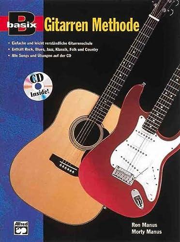 9780882847351: Basix Gitarren Methode: Einfache und leicht verständliche Gitarrenschule / Enthält Rock, Blues, Jazz, Klassik, Folk und Country / Alle Songs und Übungen auf der CD: 1