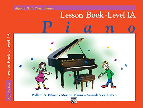 9780882847887: Alfred's Basic Piano Library Lesson Book, Bk 1A