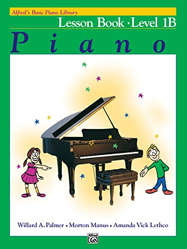 9780882847894: Alfred's Basic Piano Library Lesson Book, Bk 1B
