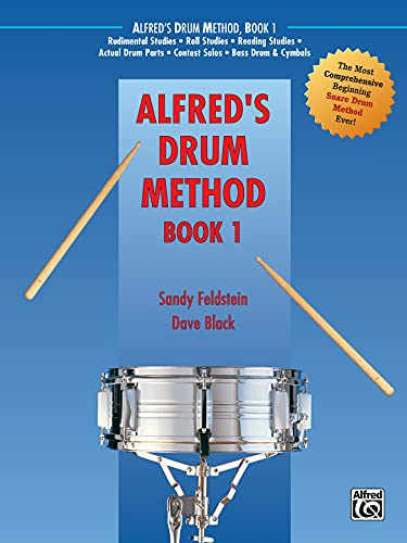 9780882847931: Alfred's Drum Method, Bk 1: The Most Comprehensive Beginning Snare Drum Method Ever!