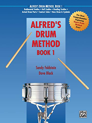 9780882847931: Alfred's Drum Method, Bk 1: The Most Comprehensive Beginning Snare Drum Method Ever! (Alfred Drum Method)
