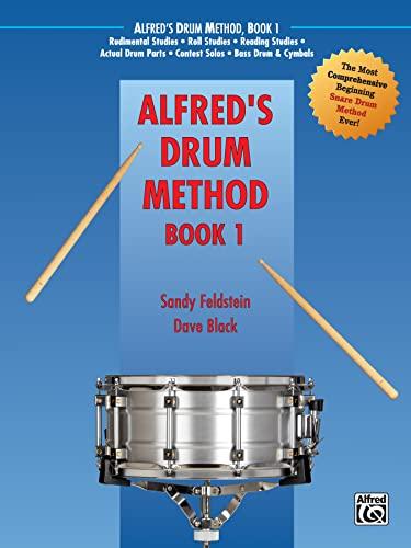 9780882847931: Alfred's Drum Method, Bk 1: The Most Comprehensive Beginning Snare Drum Method Ever!
