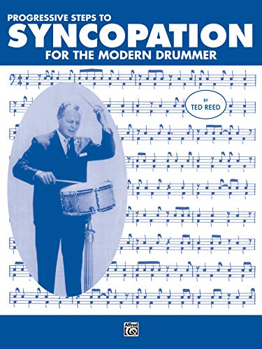 9780882847955: Progressive Steps to Syncopation for the Modern Drummer (Ted Reed Publications)