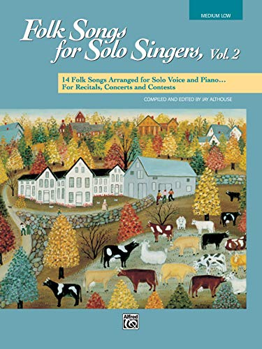 9780882848112: Folk Songs for Solo Singers, Vol 2: 14 Folk Songs Arranged for Solo Voice and Piano for Recitals, Concerts, and Contests (Medium Low Voice)