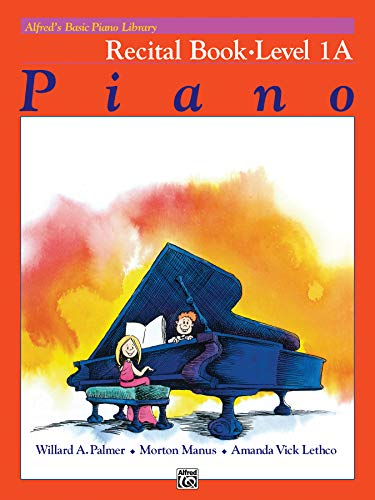 9780882848242: Alfred's Basic Piano Course Recital Book, Bk 1a (Alfred's Basic Piano Library)