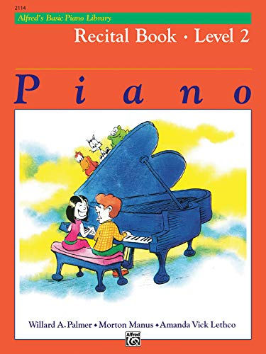 9780882848266: Alfred's Basic Piano Library Recital Book, Bk 2