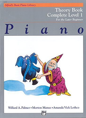 9780882848273: Alfred's Basic Piano Library Piano Course, Theory Book Complete Level 1: For the Later Beginner