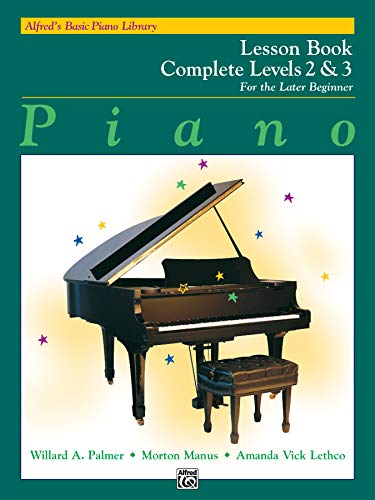 9780882848303: Alfred's Basic Piano Library: Piano Lesson Book, Complete Levels 2 & 3 for the Later Beginner (Alfred's Basic Piano Library)