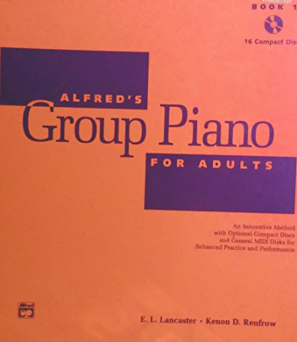 9780882848365: Alfred's Group Piano for Adults, Bk 1 (16 CDs)