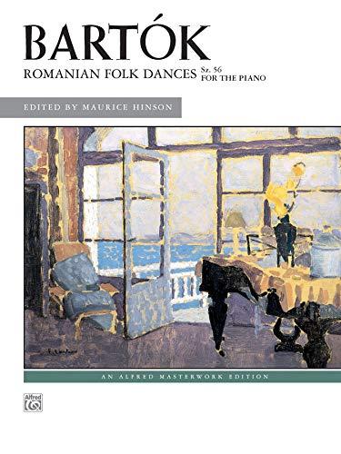 9780882848648: Bart K -- Romanian Folk Dances, Sz. 56 for the Piano (Alfred Masterwork Editions)