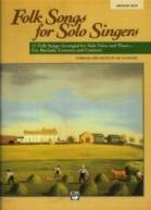 Folk Songs for Solo Singers: 11 Folk Songs Arranged for Solo Voice and Piano.for Recitals, Concerts...
