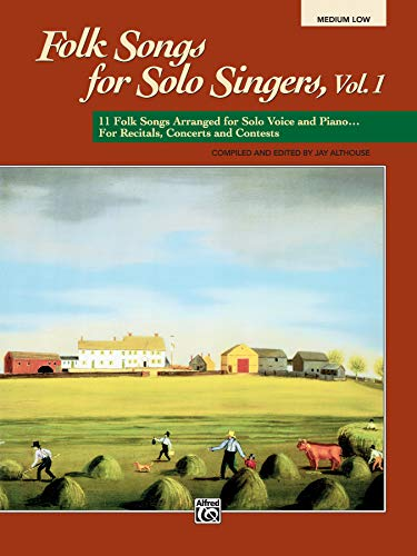 9780882848754: Folk Songs for Solo Singers, Vol 1: 11 Folk Songs Arranged for Solo Voice and Piano . . . For Recitals, Concerts, and Contests (Medium Low Voice)